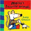 Maisy's Favorite Animals - Lucy Cousins