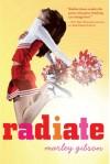 Radiate - Marley Gibson
