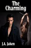 The Charming - J.A. Jaken