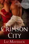 Crimson City (A Paranormal Romance Novel) - Liz Maverick