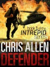 Defender: The Alex Morgan Interpol Spy Thriller Series (Intrepid 1) - Chris Allen