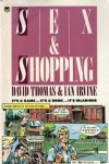 Sex And Shopping - David Thomas, Ian  Irvine