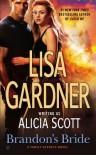 Brandon's Bride - Alicia Scott, Lisa Gardner