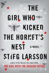 The Girl Who Kicked the Hornet's Nest (Millennium Trilogy) - Stieg Larsson