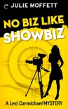 No Biz Like Showbiz - Julie Moffett