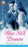 Blue Silk Promise (Scarlet) - Julia Wild
