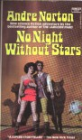 No Night Without Stars - Andre Norton