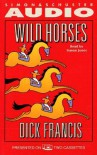 Wild Horses (Audio) - Dick Francis, Simon Jones