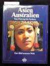 Asien / Australien: Von Peking bis Sydney - ADAC Verlag, Ulrike Bässler