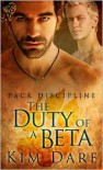 The Duty of a Beta - Kim Dare