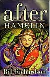 After Hamelin - Bill Richardson