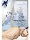 When He Came Home - Nicole Dennis