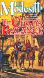 The Chaos Balance - L.E. Modesitt Jr.