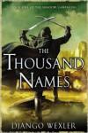 The Thousand Names - Django Wexler
