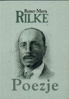 Poezje - Rainer Maria Rilke