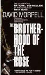 The Brotherhood of the Rose - David Morrell