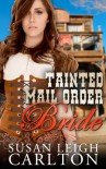 Tainted Mail Order Bride: Mail Order Bride Series - Susan Leigh Carlton, Joyce Blackmon