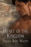 Heart of the Kingdom - Sarah Ann Watts