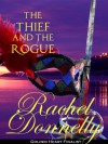 The Thief and the Rogue - Rachel Donnelly