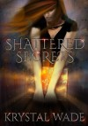 Shattered Secrets (Book of Red #1) - Krystal Wade