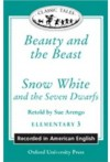 Beauty and the Beast / Snow White (Oxford University Press Classic Tales, Level Elementary 3: American English) - Sue Arengo