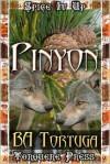 Pinyon - B. A. Tortuga