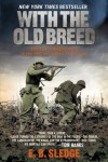 With the Old Breed: At Peleliu and Okinawa - Eugene B. Sledge, Victor Davis Hanson