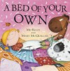 A Bed of Your Own. Mij Kelly, Mary McQuillan - Mij Kelly