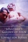 Jonathan's Garden of Eden - Edward von Behrer
