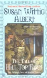 The Tale of Hill Top Farm (Beatrix Potter Mystery Book 1) - Susan Wittig Albert