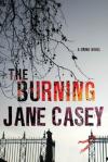 The Burning - Jane Casey