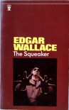The Squeaker - Edgar Wallace