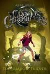 The Shadow Thieves (Cronus Chronicles Trilogy (Quality)) - Anne Ursu, Eric Fortune