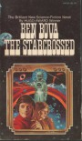 The Starcrossed - Ben Bova