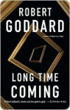 Long Time Coming - Robert Goddard