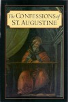 The Confessions of St Augustine - Augustine of Hippo, Edward Bouverie Pusey