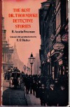 The Best Dr. Thorndyke Detective Stories (Dover Edition) - R. Austin Freeman, E.F. Bleiler