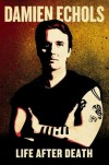 Life After Death - Damien Echols
