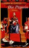 Die Päpstin - Donna Woolfolk Cross, Wolfgang Neuhaus