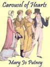 Carousel of Hearts (Signet Regency Romance) - Mary Jo Putney
