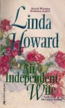 Independent Wife (Best Of The Best Series) - Linda Howard