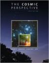 The Cosmic Perspective - Jeffrey O. Bennett,  Nicholas Schneider,  Mark Voit,  Megan O. Donahue