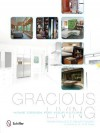 Gracious Living: Home Design for Your Future - Naomi Neville, E. Ashley Rooney, Dr Jill M Bjerke