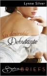 His Desirable Debutante - Lynne Silver