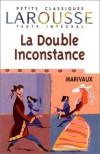La double inconstance - Pierre Marivaux, Roland Sauvignet