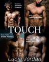 Touch Series - Lucia Jordan