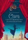 Clara und die Magie des Puppenmeisters - Laura Amy Schlitz