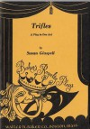 Trifles - Susan Glaspell
