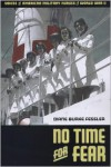 No Time for Fear: Voices of American Military Nurses in World War II - Diane Burke Fessler,  Diane Fessler