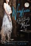 Wayfarer: A Tale of Beauty and Madness - Lili St. Crow